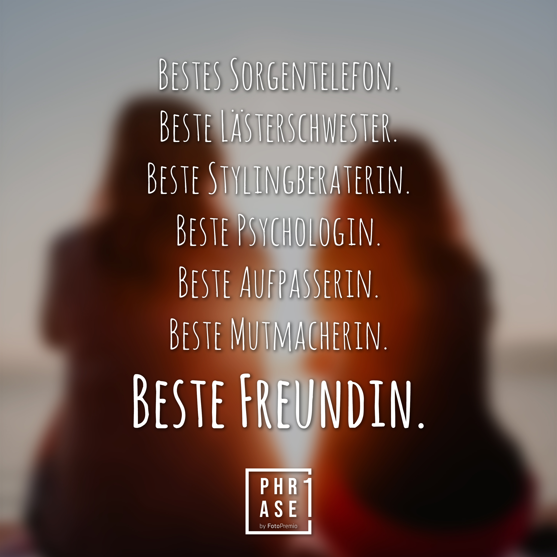 Sprüche beste freundin Beste Freundin