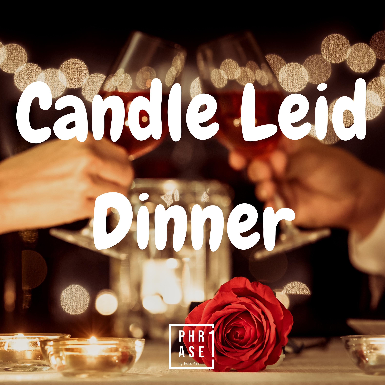 Candle Leid Dinner