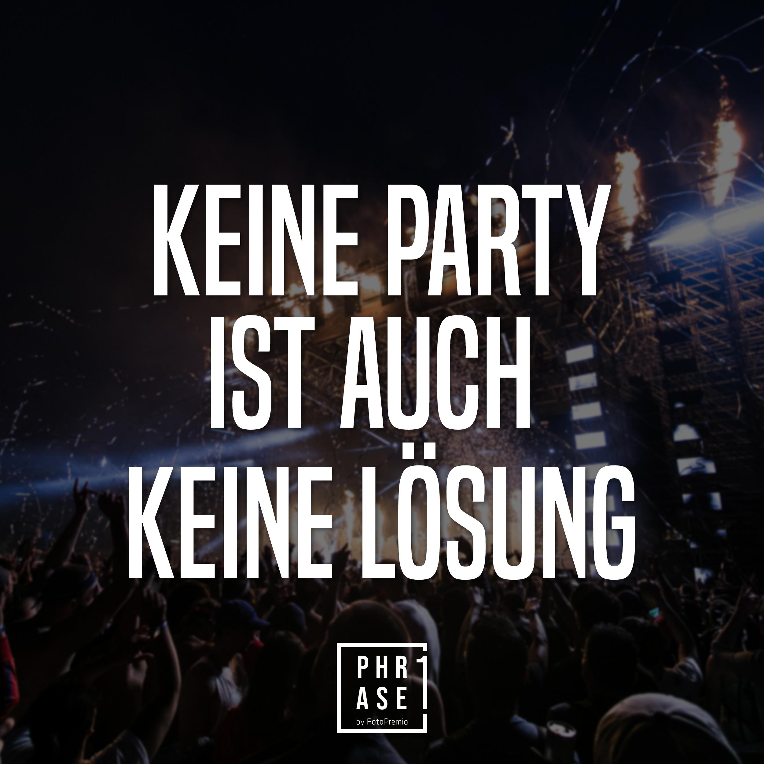 Keine Party ist auch keine Lösung