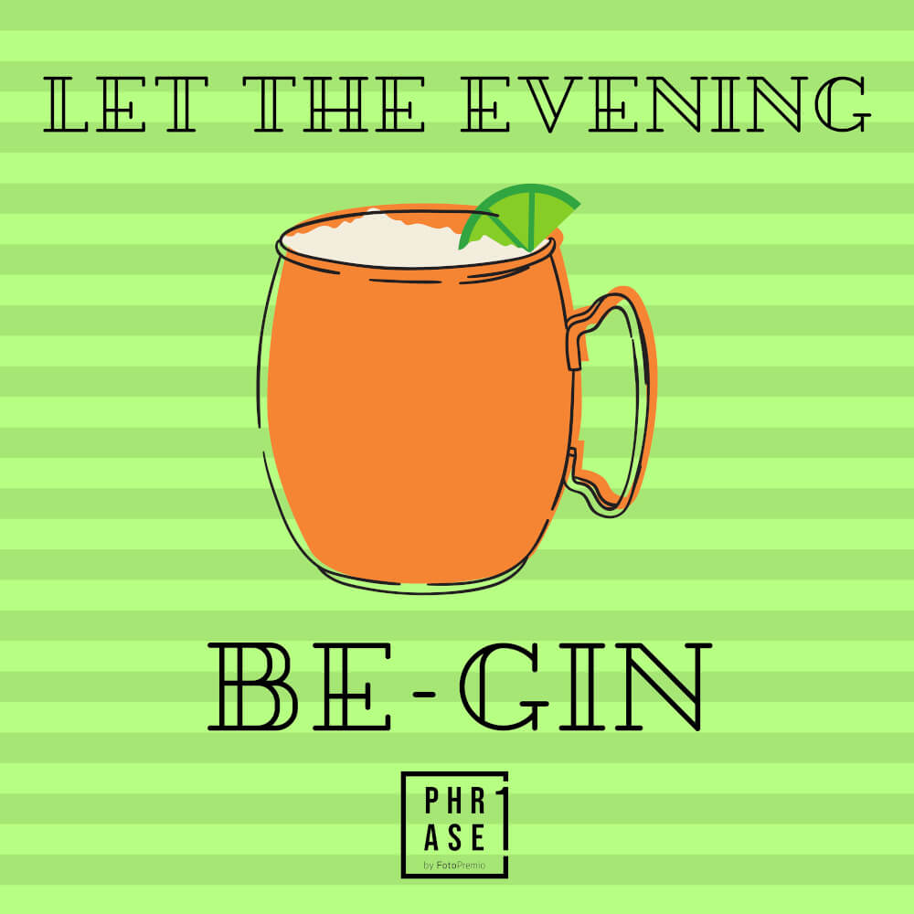 Let the evening be Gin