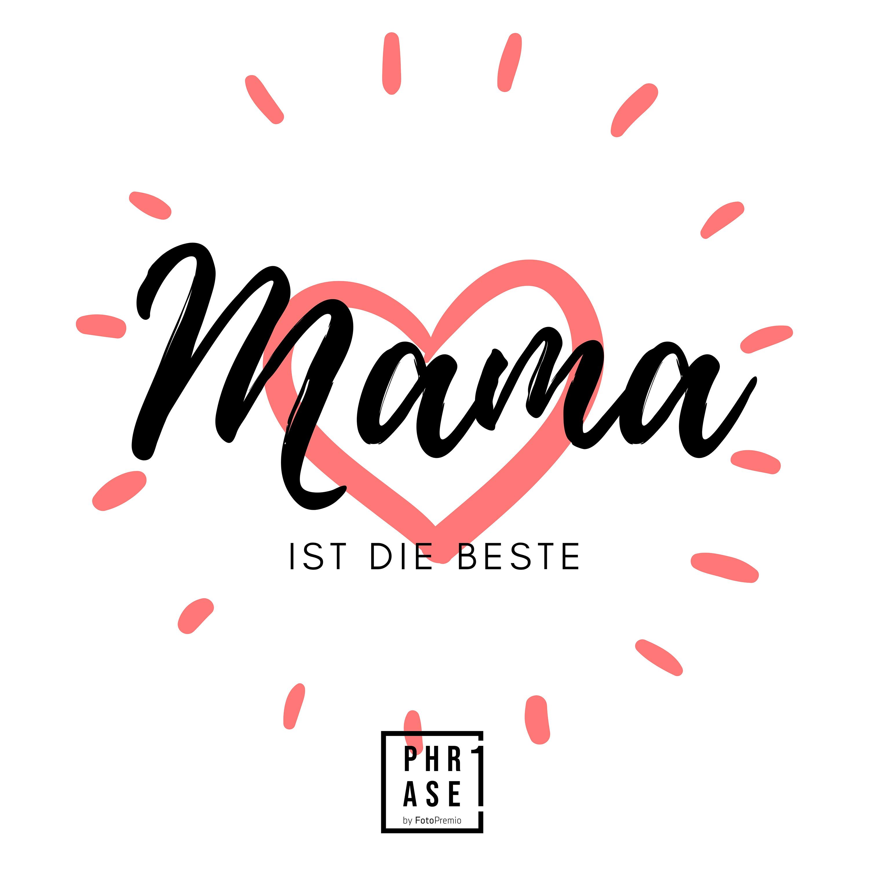 Mama ist die Beste