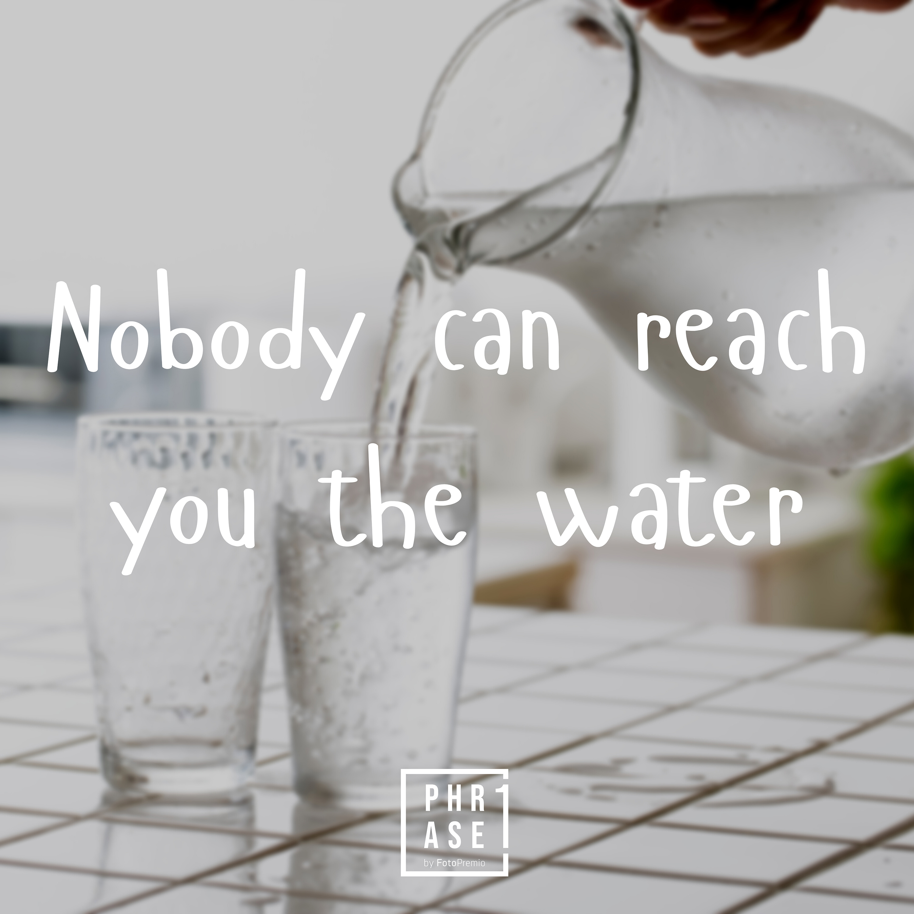 Nobody can reach you the water