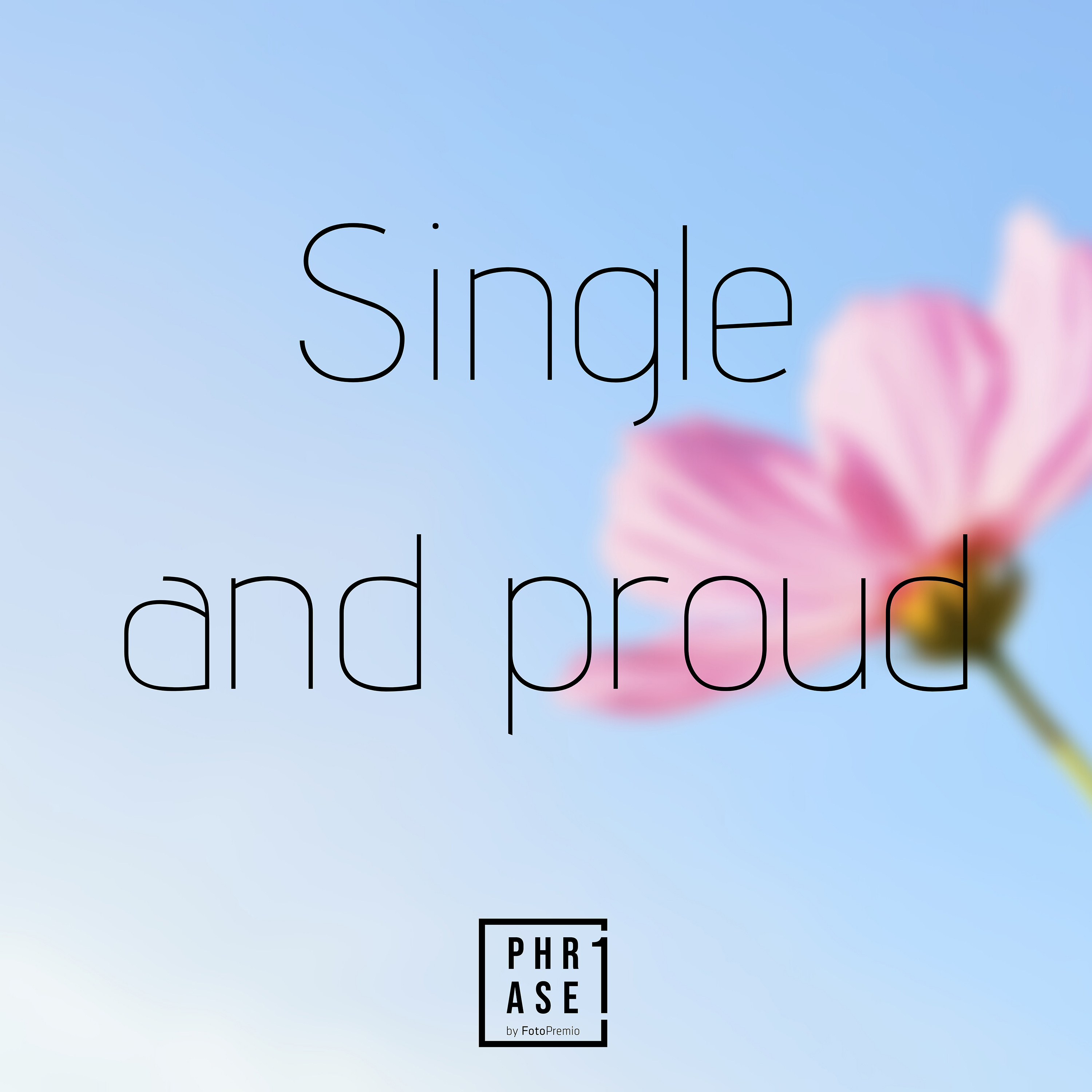 Single and proud
