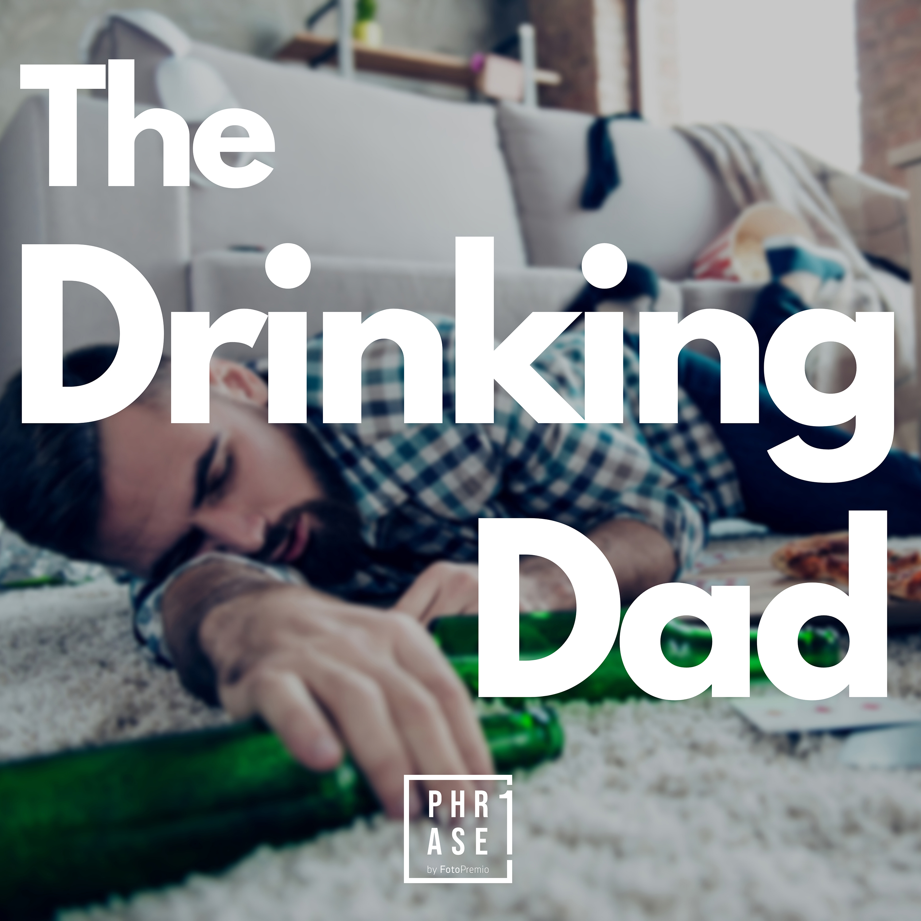 The drinking Dad